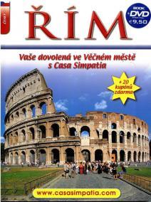Řím - Vaše dovolená ve Věčném městě s Casa Simpatia + DVD