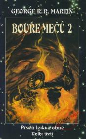 Bouře mečů 2 - Píseň ledu a ohně - kniha třetí - část 2.
