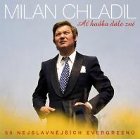 Ať hudba dále zní - Milan Chladil  2CD