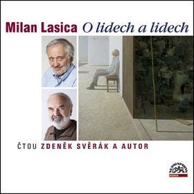 Kniha: Milan Lasica O lidech a lidech - Milan Lasica; Milan Lasica; Zdeněk Svěrák