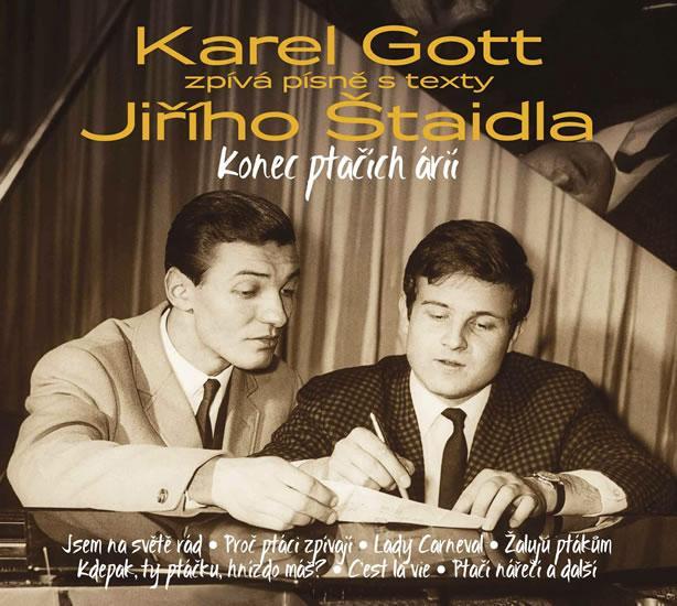 Kniha: Gott Karel - Konec ptačích árií 3CD Karel Gott zpívá písně Jiřího Štaidla - Gott Karel