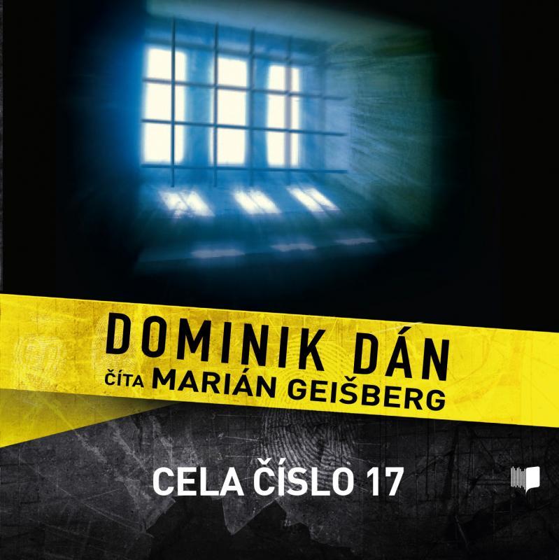 Kniha: Cela číslo 17 - CD - Dominik Dán
