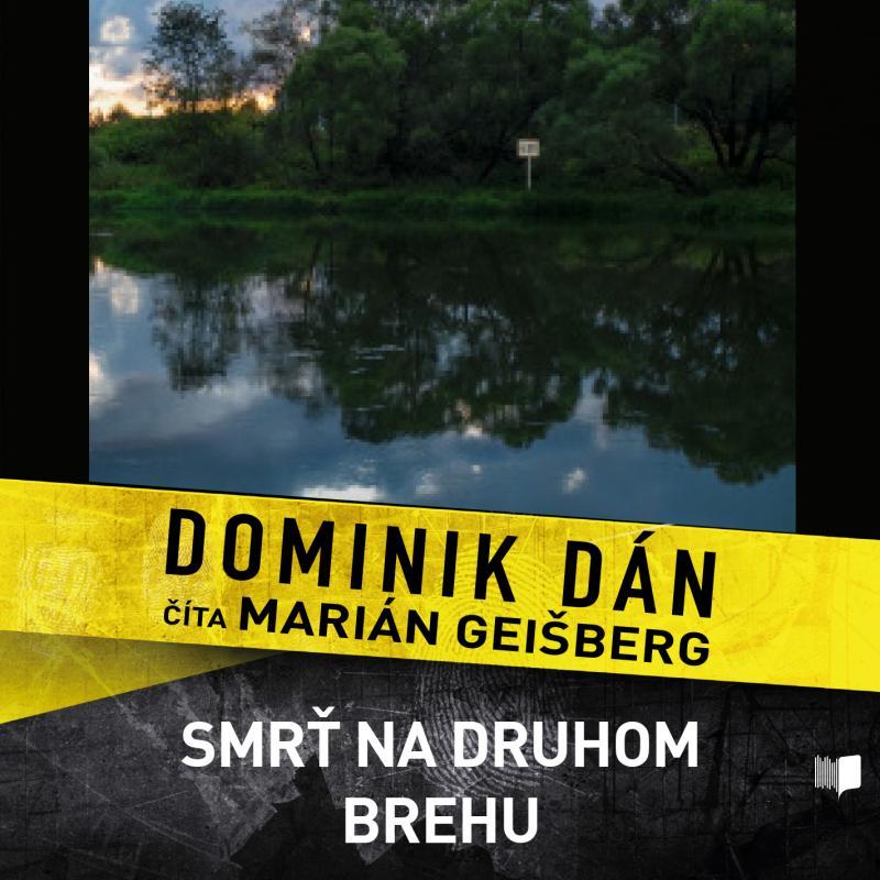 Kniha: Smrť na druhom brehu - CD - Dominik Dán
