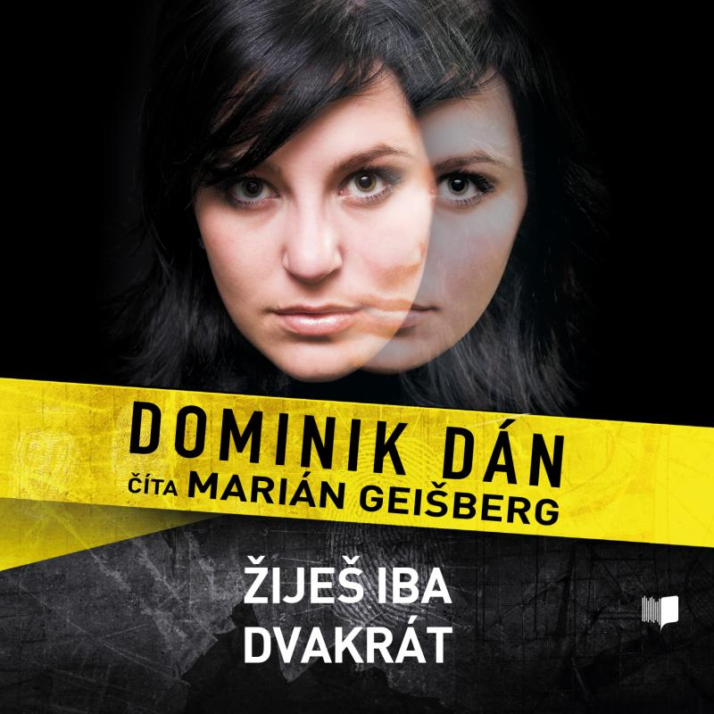 Kniha: Žiješ iba dvakrát - CD - Dominik Dán