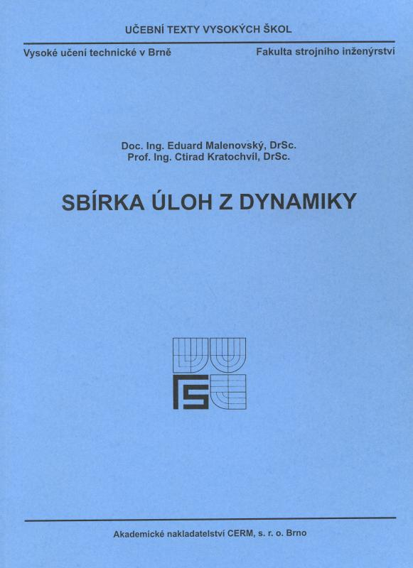 Kniha: Sbírka úloh z dynamiky - Ctirad Kratochvíl