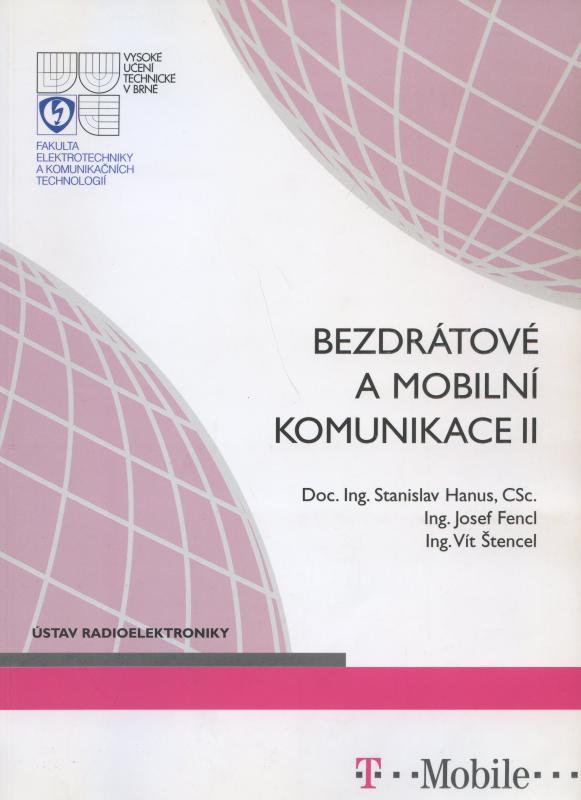 Kniha: Bezdrátová a mobilní komunikace II. - Stanislav Hanus a kol.
