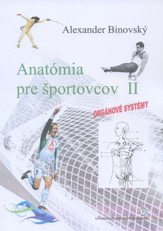 Kniha: Anatómia pre športovcov II - Alexander Binovský