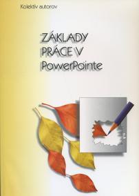 Základy práce v PowerPointe