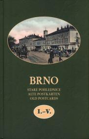 Brno Staré pohlednice I.-V.