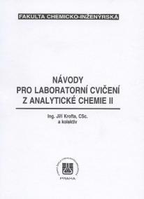 Návody pro laboratorní cvičení z analytické chemie II.