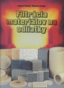 Filtrácia materiálov na odliatky