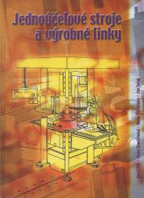 Jednoúčelové stroje a výrobné linky