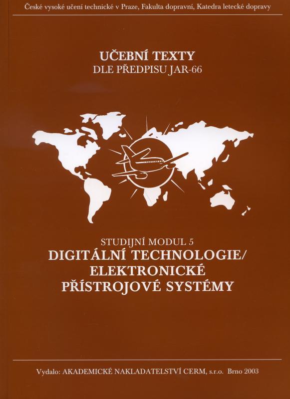 Kniha: Digitální technologie / Elektronické přístrojové systémy - Studijní modul 5 - Karol Draxler