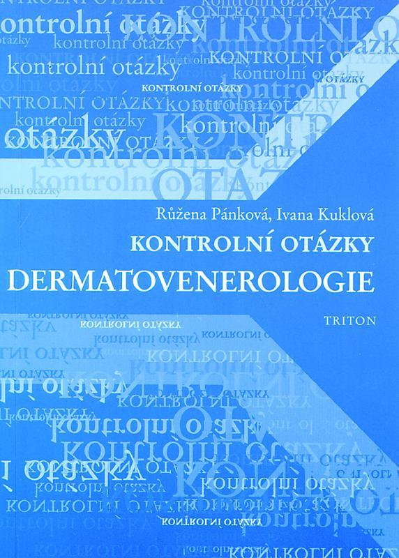 Kniha: Kontrolní otázky - dermatovenerologie - Růžena Pánková
