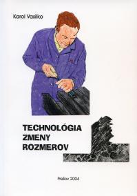 Technológia zmeny rozmerov