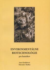 Environmetálne biotechnológie pre hutníkov