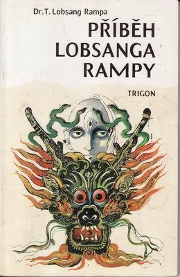 Kniha: Příběh Lobsanga Rampy - Lobsang T. Rampa