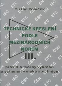 Technické kreslení podle mezinárodních norem - III. část