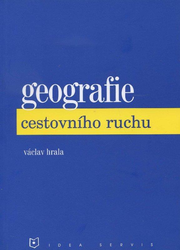 Kniha: Geografie cestovního ruchu - Vaclav Hrala