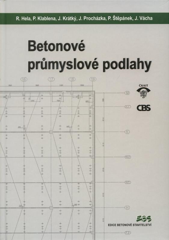 Kniha: Betonové průmyslové podlahy - R. Hela