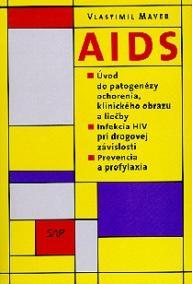 AIDS – Úvod do patogenézy ochorenia, klinického obrazu a liečby