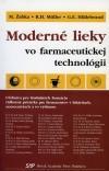 Moderné lieky vo farmaceutickej technológii