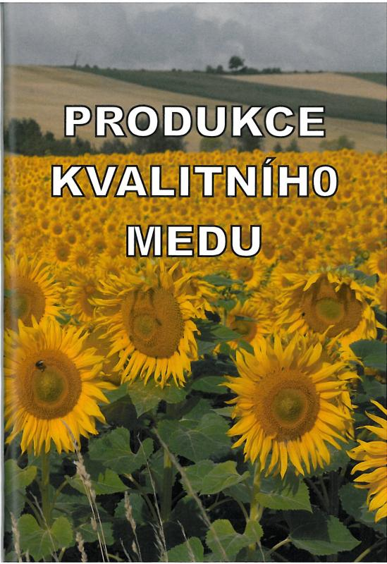 Kniha: Produkce kvalitního medu - František Kamler