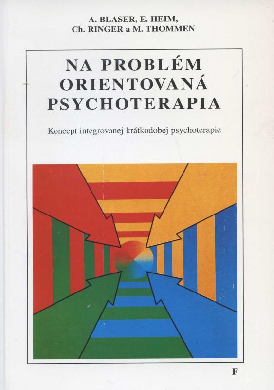 Kniha: Na problém orientovaná psychoterapie - A. Blaser a kol.