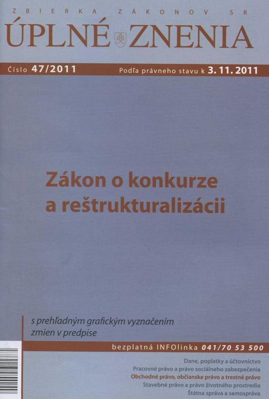 Kniha: UZZ 47/2011 Zákon o konkurze a reštrukturalizáciiautor neuvedený