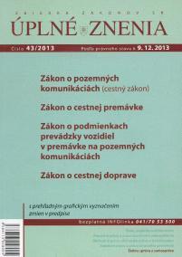 UZZ 43/2013 Zákon o pozemných komunikáciách