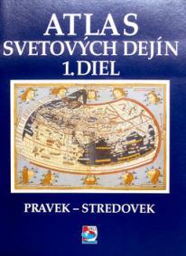 Atlas svetových dejín 1.diel