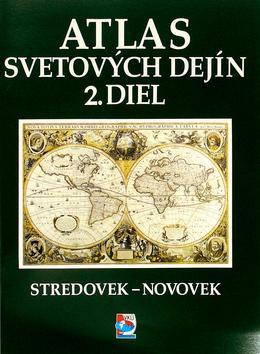 Atlas svetových dejín 2. diel