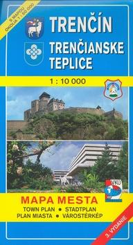 TM Trenčín - Trenčianske Teplice