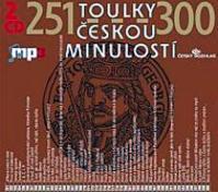 Toulky českou minulostí 251-300 - 2CD/mp3