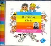 O letadélku Káněti - 2CD (Čte Václav Postránecký)