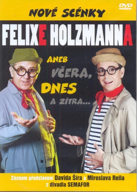 Kniha: Nové scénky Felixe Holzmanna - DVDautor neuvedený