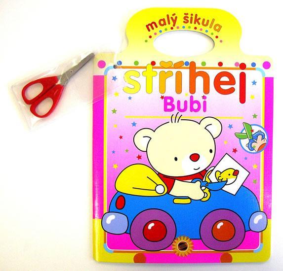 Bubi - malý šikula - stříhej + nůžky