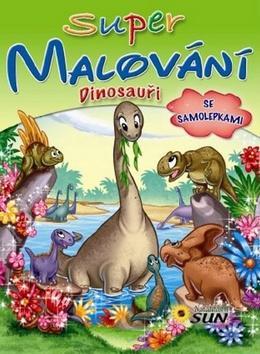 Kniha: Super malování se samolepkami Dinosauřiautor neuvedený