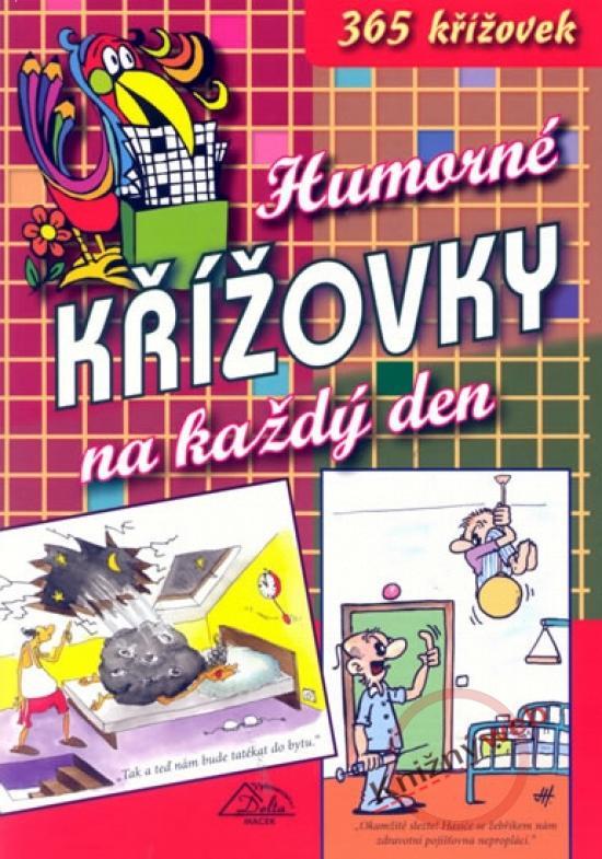 Kniha: Humorné křížovky na každý den - Macek Vladimír