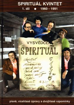 Spirituál kvintet 1. díl - 1960-1991