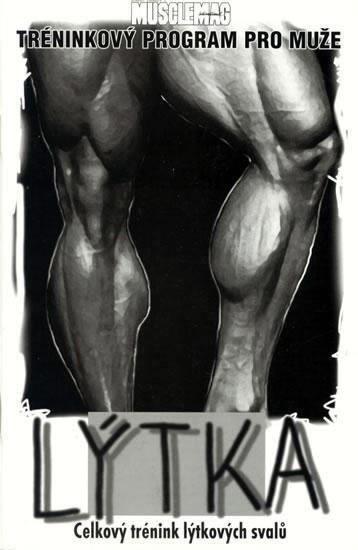 Lýtka - Celkový trénink lýtkových svalů