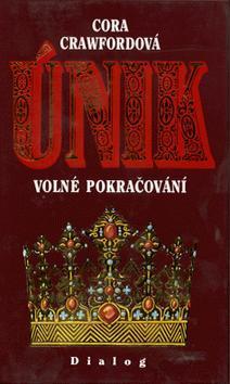 Kniha: Únik - Cora Crawfordová
