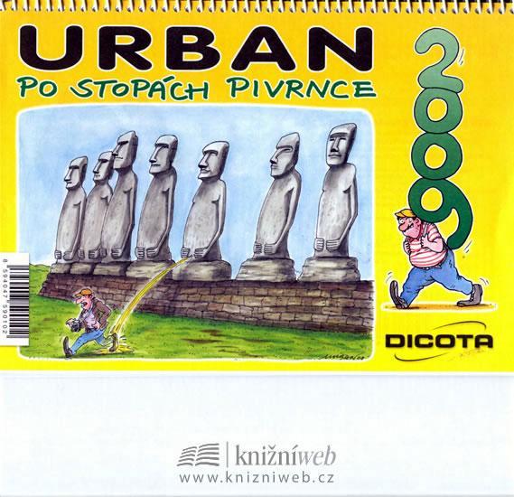 Kniha: Kalendář Urban - Po stopách Pivrnce 2009 - Urban Petr