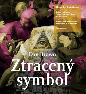 Kniha: Ztracený symbol - Dan Brown; Hana Rychetníková