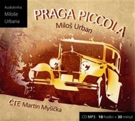 Kniha: Praga Piccola - Miloš Urban; Martin Myšička; Miloš Urban
