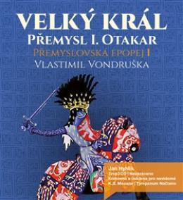 Velký král Přemysl Otakar I ( 3xaudio na cd - mp3 )