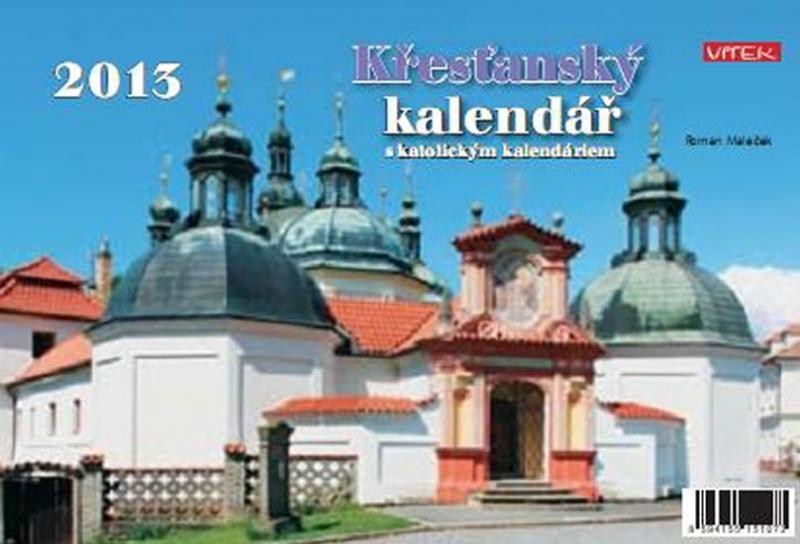 Kniha: Kalendář 2013 - Křesťanský - týdenní stolní - Maleček Roman