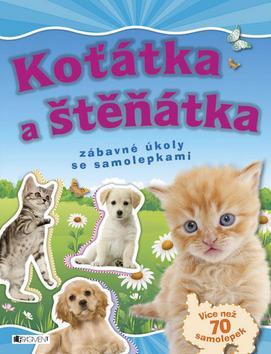 Kniha: Koťátka a štěňátkaautor neuvedený
