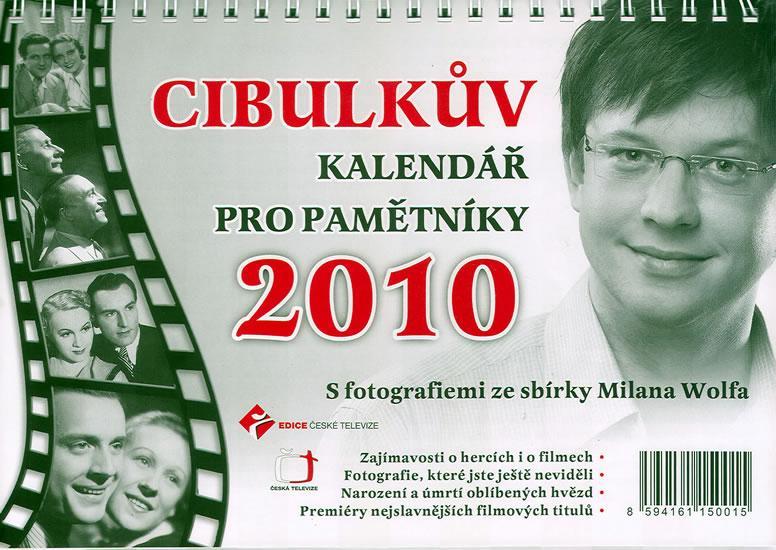 Kniha: Cibulkův kalendář pro pamětníky 2010 - Cibulka Aleš