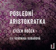 Poslední aristokratka - CDmp3 (Čte Veronika Kubařová)